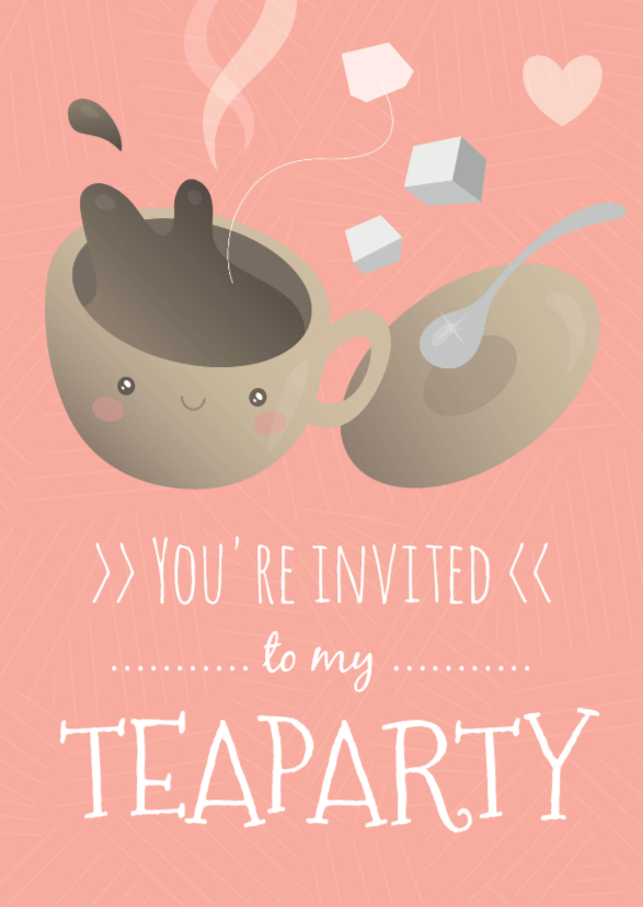 You're invited to my teaparty 1