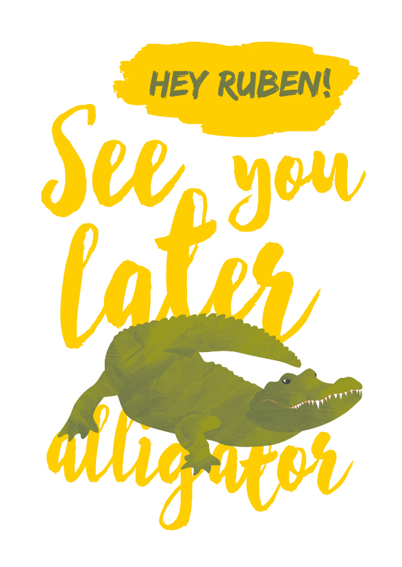 Zomaar een kaartje - alligator 1