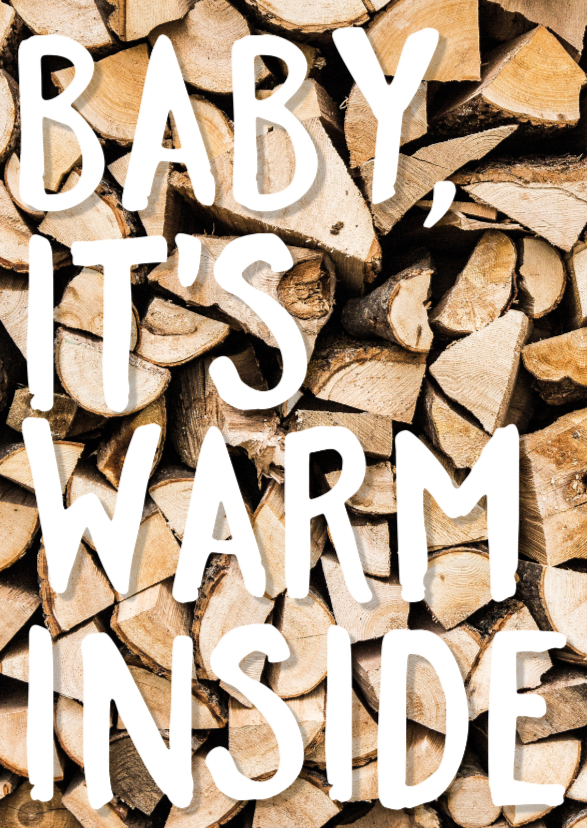 Kerstkaarten - Baby it's warm inside