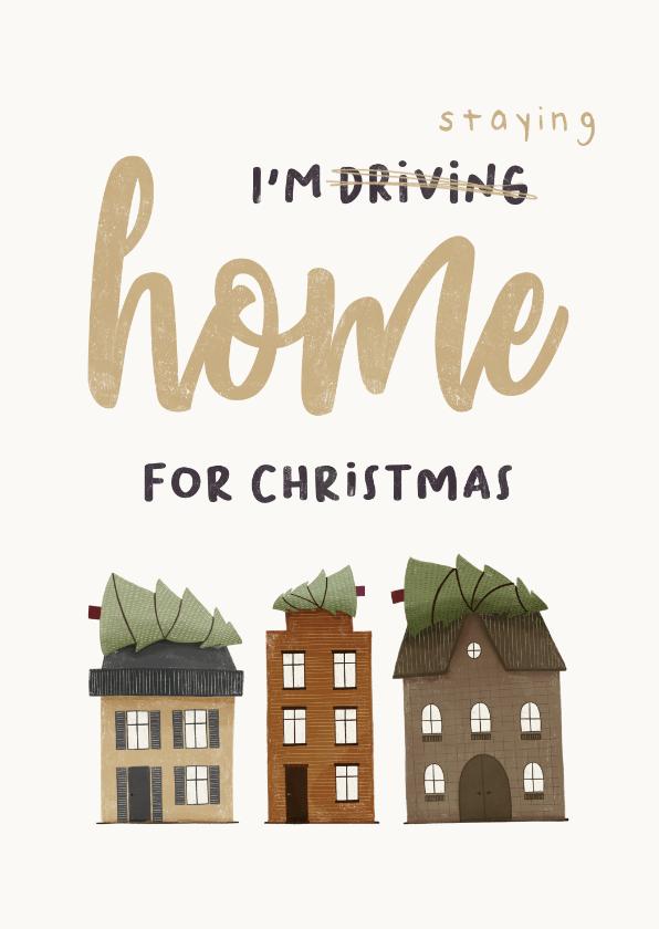 Kerstkaarten - Grappige kerstkaart i'm staying home for christmas