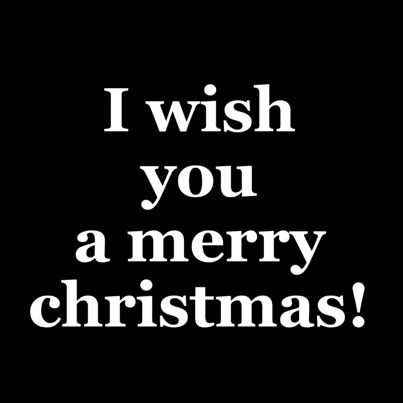 Kerstkaarten - I wish you a merry christmas!