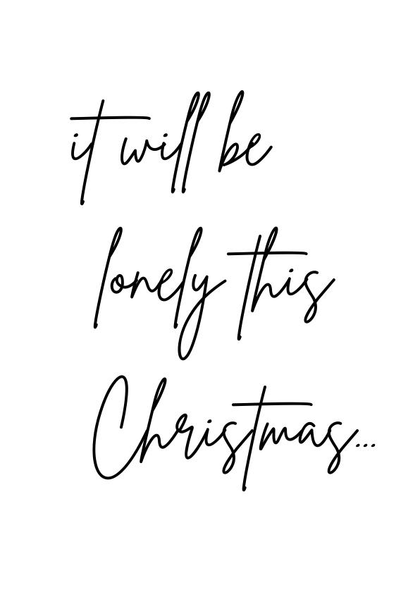 Kerstkaarten - Ik mis je kerstkaart - it will be lonely this Christmas