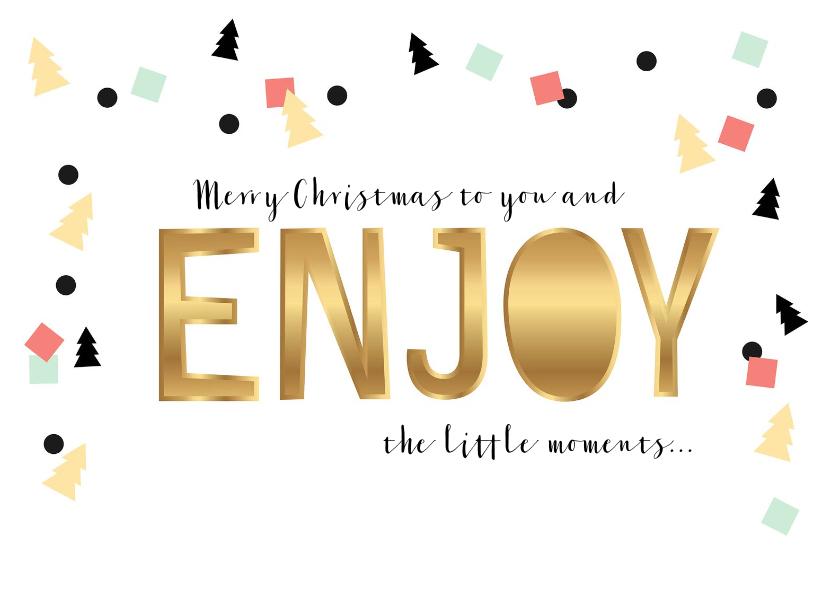 Kerstkaarten - Kerstkaart goud-look Enjoy en confetti