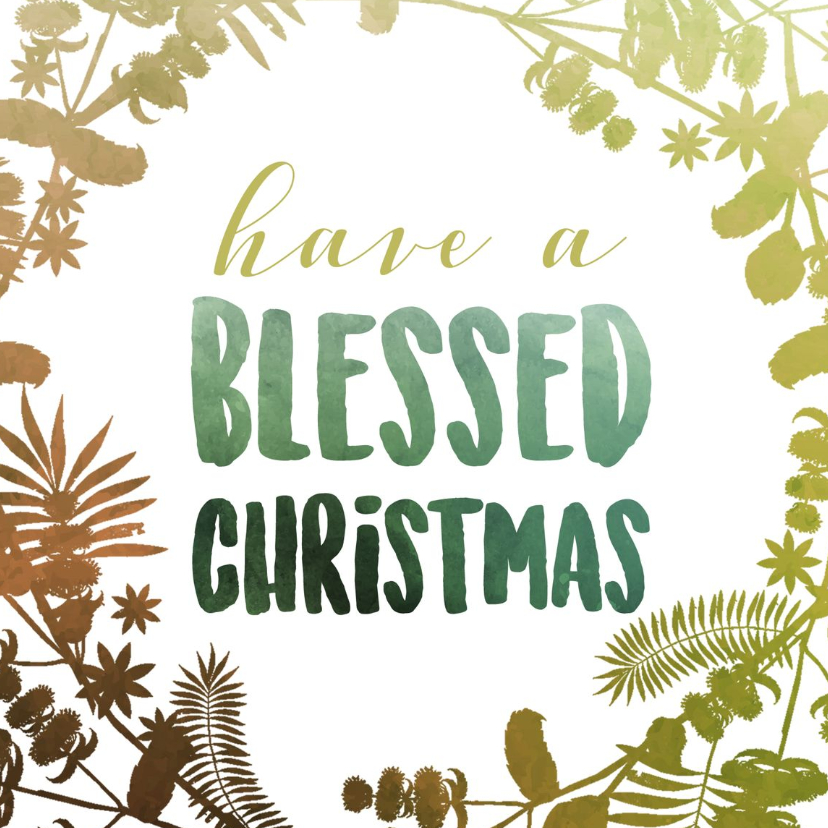 Kerstkaarten - Kerstkaart - Have a blessed christmas