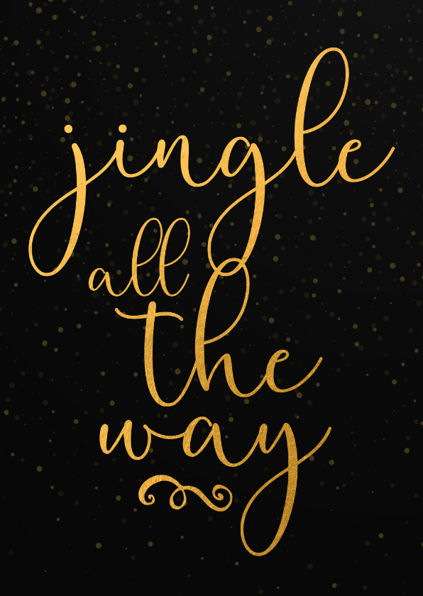 Kerstkaarten - Kerstkaart jingle all the way