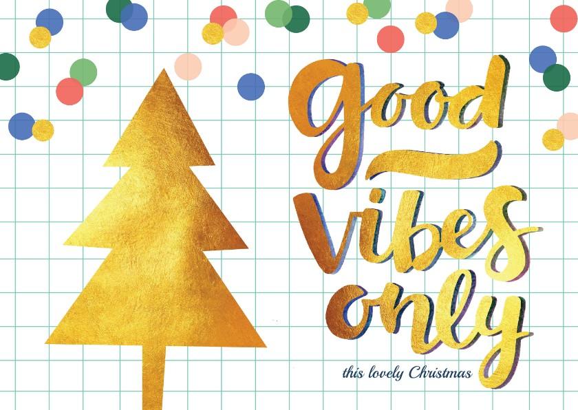 Kerstkaarten - Kerstkaart kerstboom good vibes goud