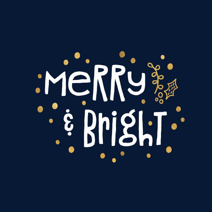 Kerstkaarten - Kerstkaart 'merry & bright' goudlook