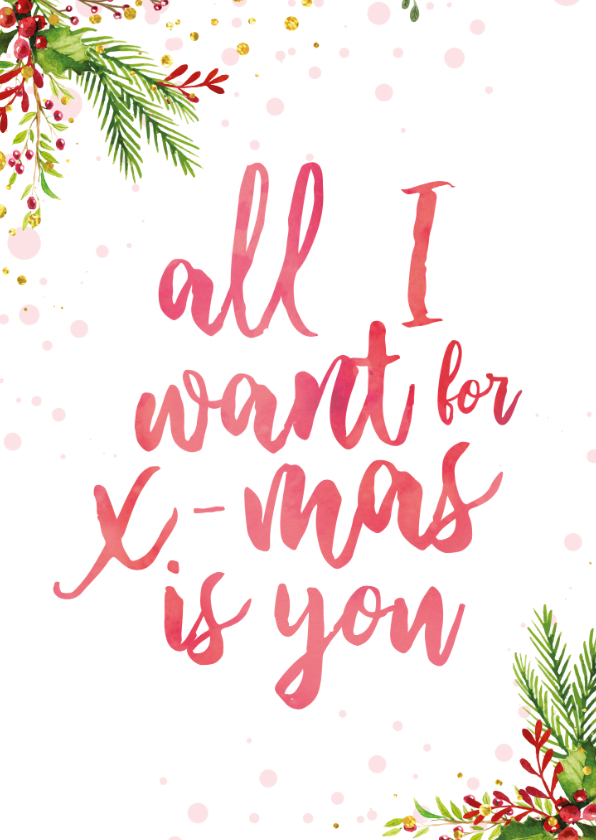 Kerstkaarten - Kerstkaart met tekst 'all i want for christmas is you'