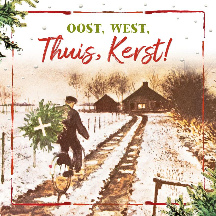 Kerstkaarten - Kerstkaart Oost west thuis kerst