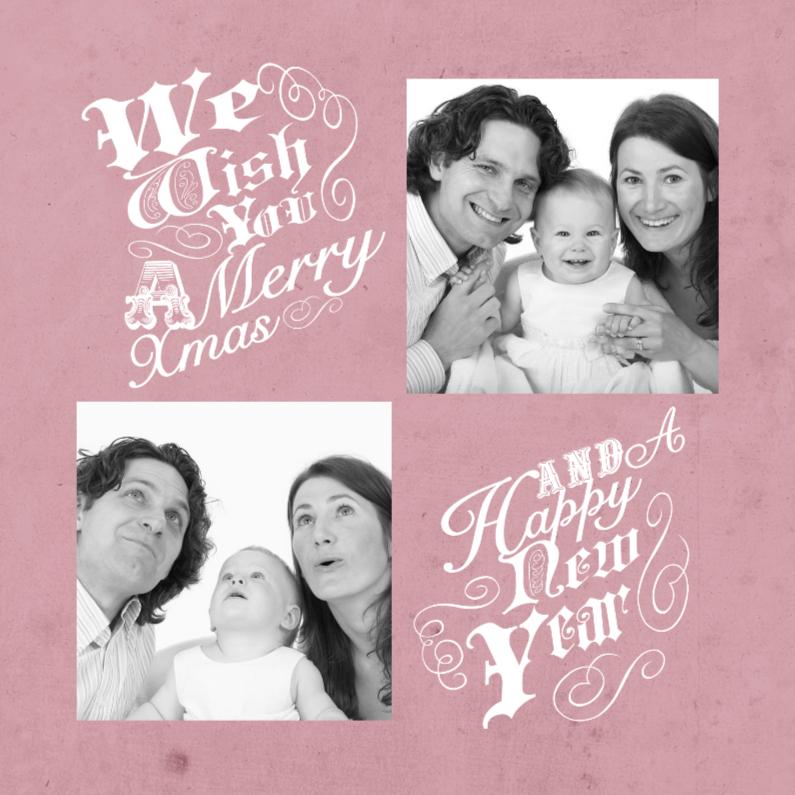 Kerstkaarten - Kerstkaart roze tekst & foto's