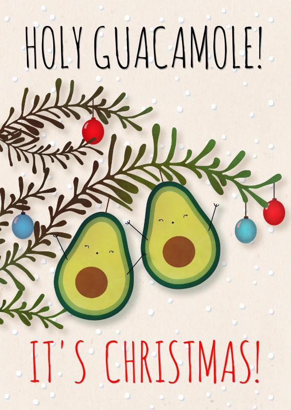Kerstkaarten - Kerstkaart staand Holy Guacamole! It's Christmas!