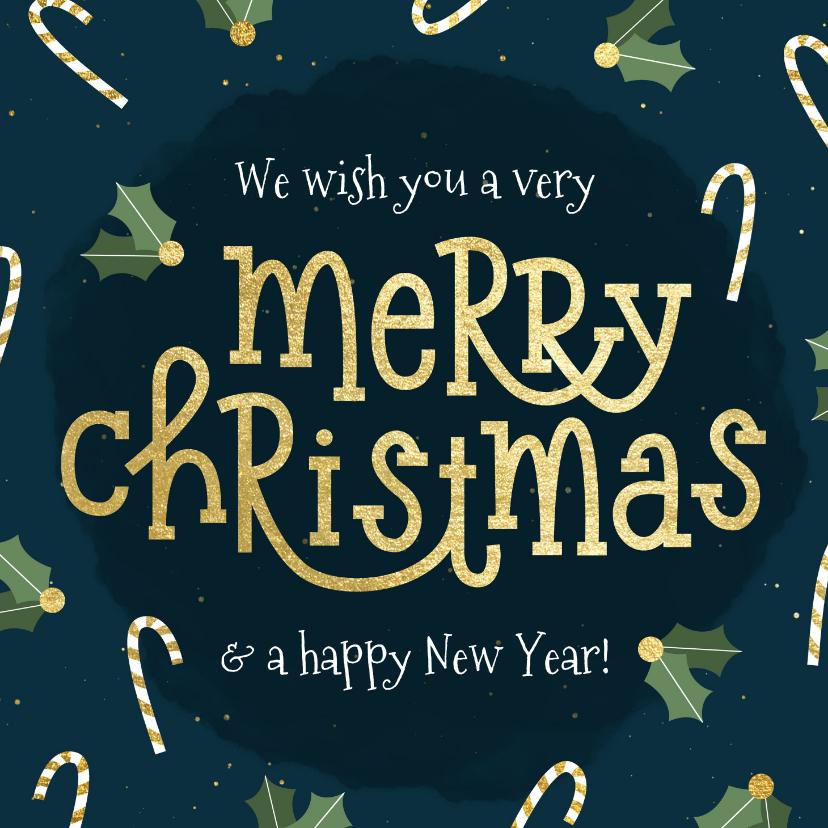 Kerstkaarten - Kerstkaart typografisch met zuurstok en hulst goudlook