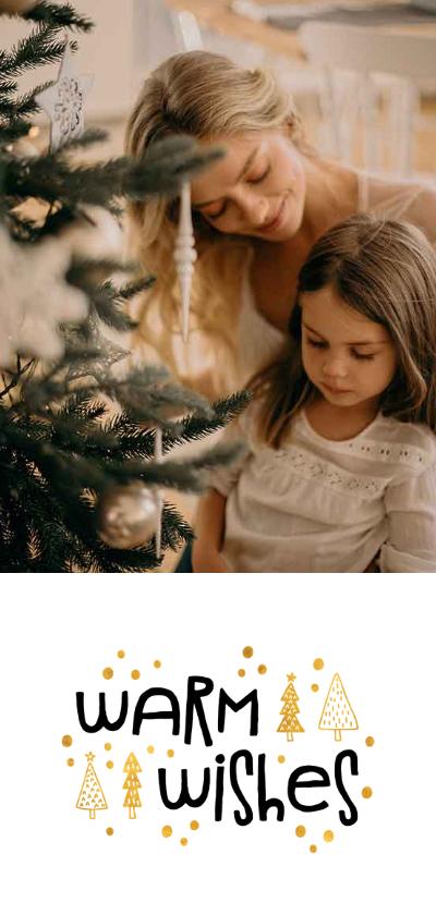 Kerstkaarten - Kerstkaart warm wishes goudlook met foto