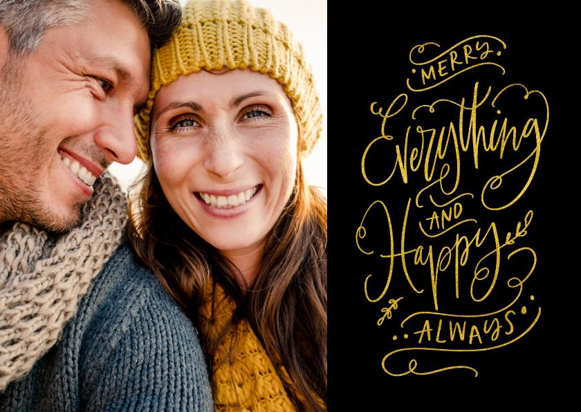 Kerstkaarten - Kerstkaart zwart goud Merry Everything and Happy Always