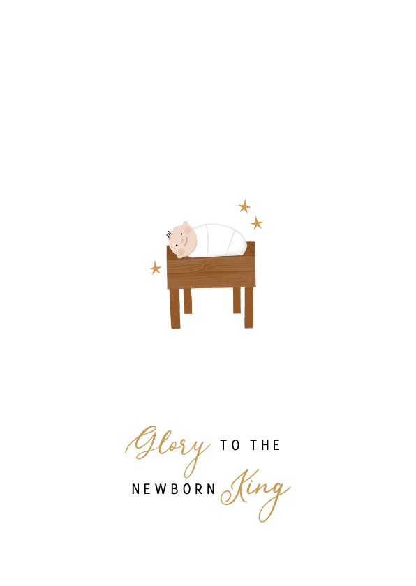 Kerstkaarten - Minimalistische kerstkaart Glory to the newborn King kribbe