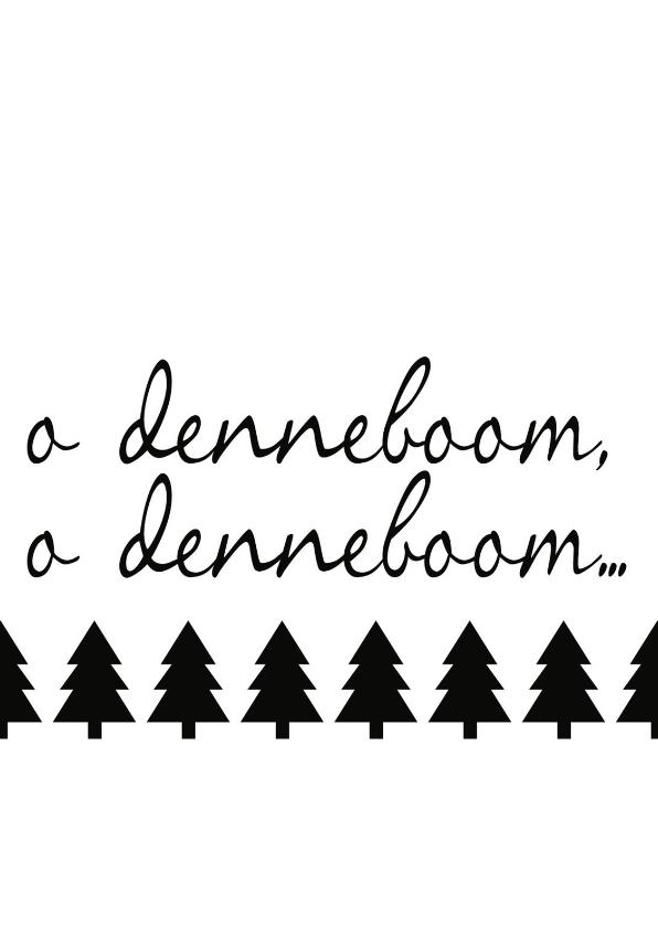 Kerstkaarten - o denneboom o denneboom