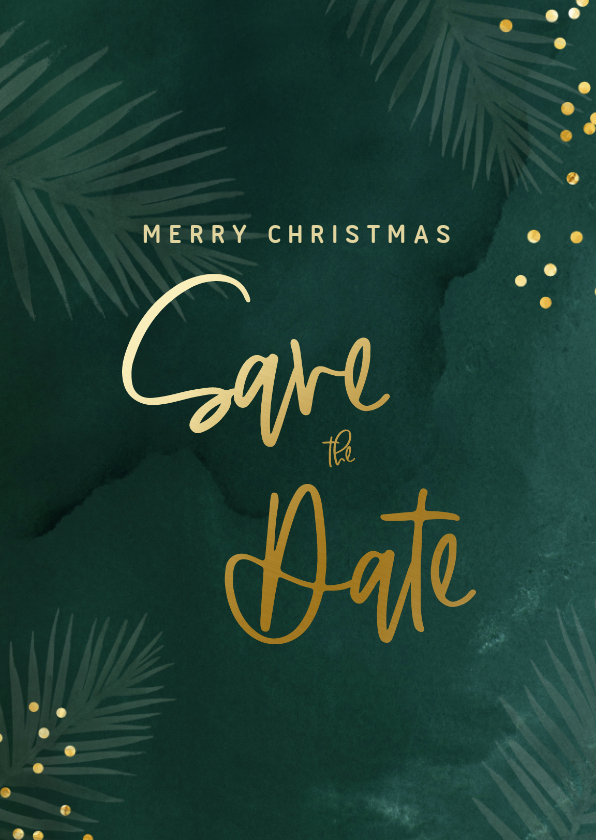 Kerstkaarten - Save the date kerstkaart met groene waterverf en confetti