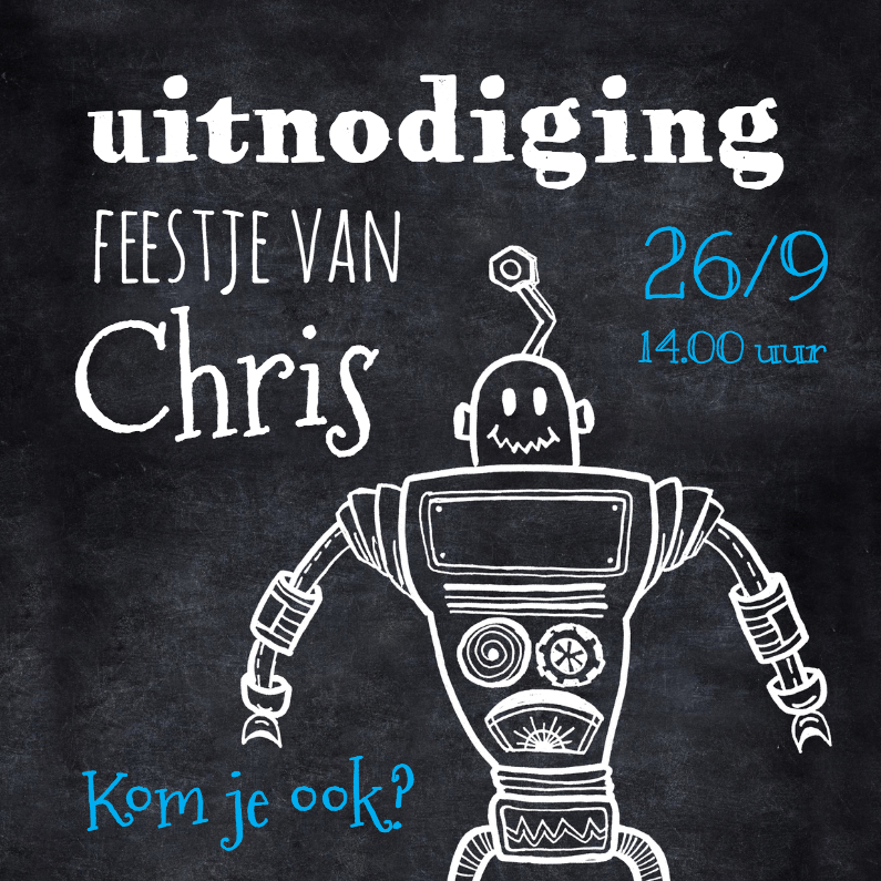 Kinderfeestjes - Uitnodiging kinderfeest robot