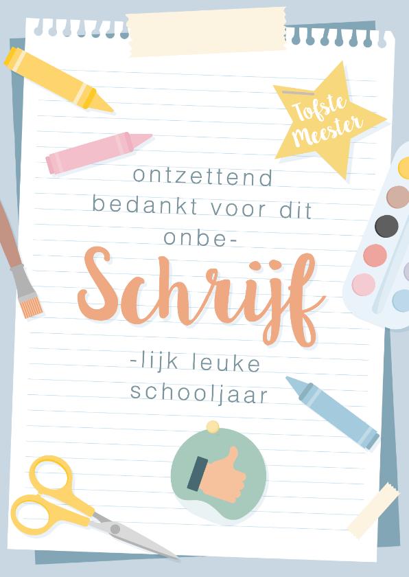 Kinderkaarten - Bedankkaart voor de meester van 'onbeschrijflijk' leuk jaar