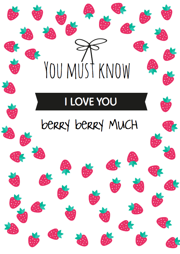Liefde kaarten - Aardbei, Love you berry much