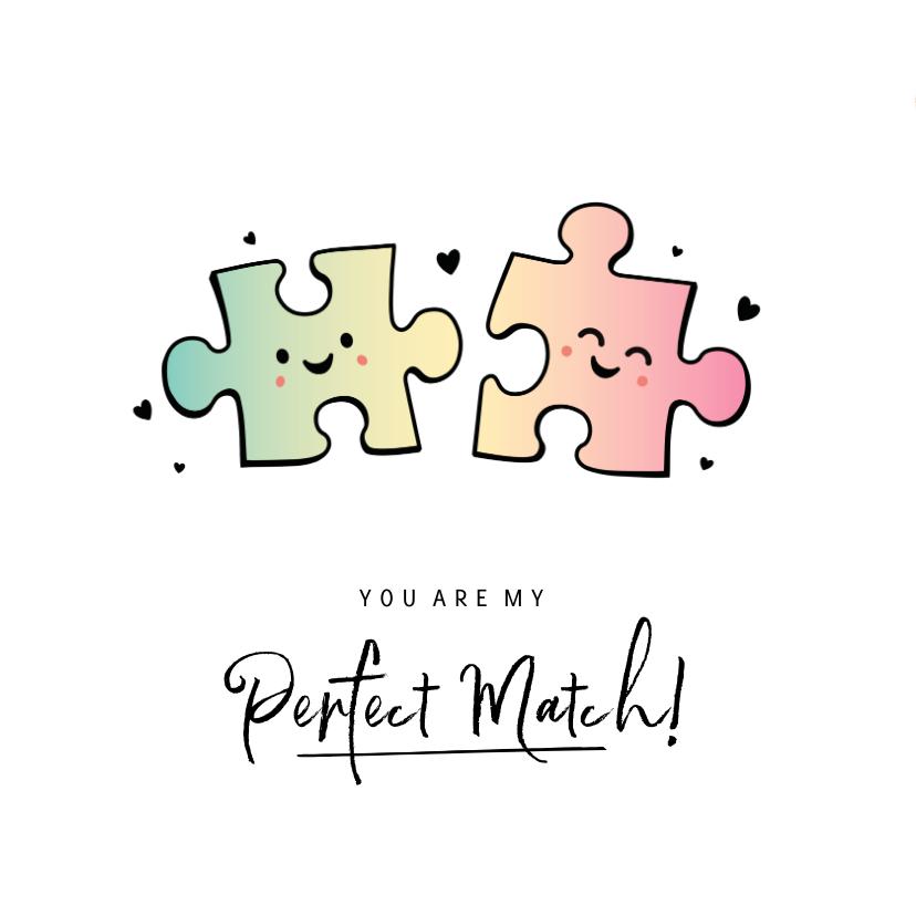 Liefde kaarten - Grappige liefdeskaart met 2 puzzelstukjes - perfect match!