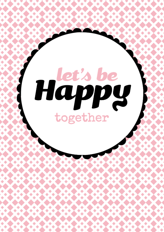 Liefde kaarten - Let's be Happy together, Forever