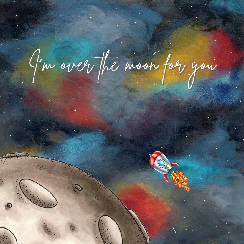 Liefde kaarten - Liefde kaart I'm over the moon for you