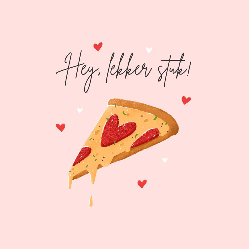 Liefde kaarten - Liefdekaart grappig pizza eten lekker stuk hartjes