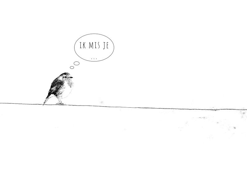 Liefde kaarten - Liefdekaart Vogeltje Mist Je