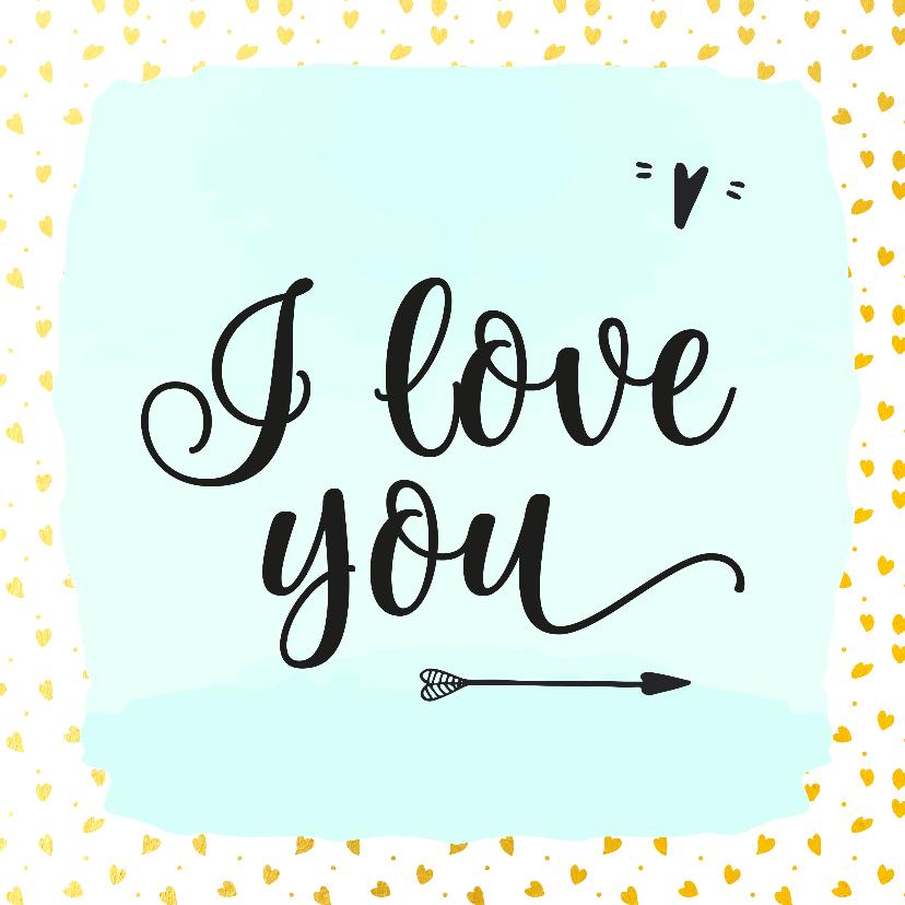 Liefde kaarten - Liefdeskaart i love you hartjes