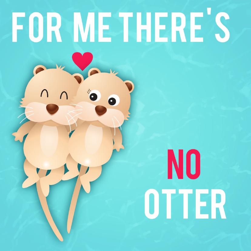 Liefde kaarten - liefdeskaart no otter ME