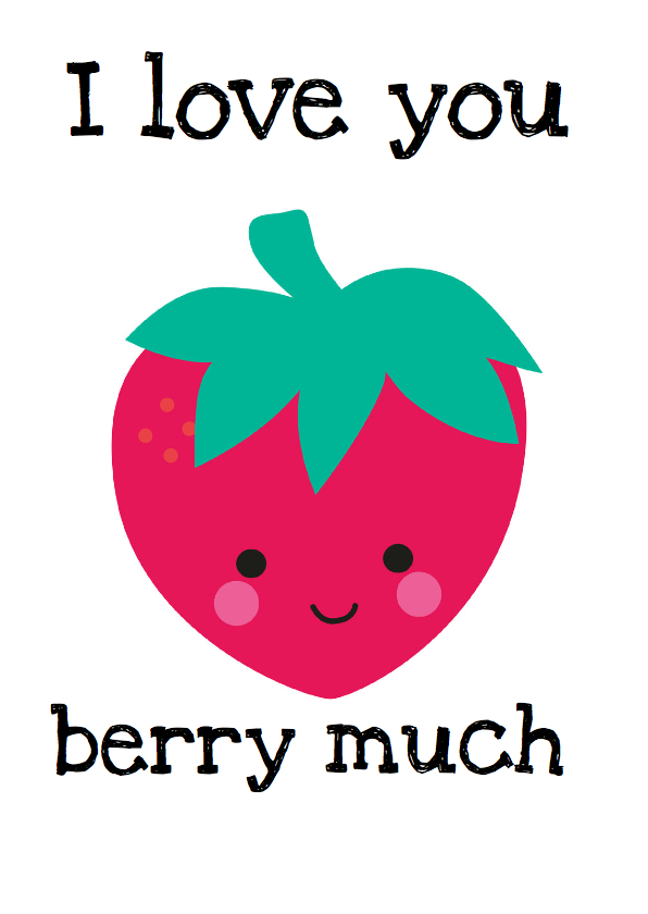 Liefde kaarten - Love you berry much