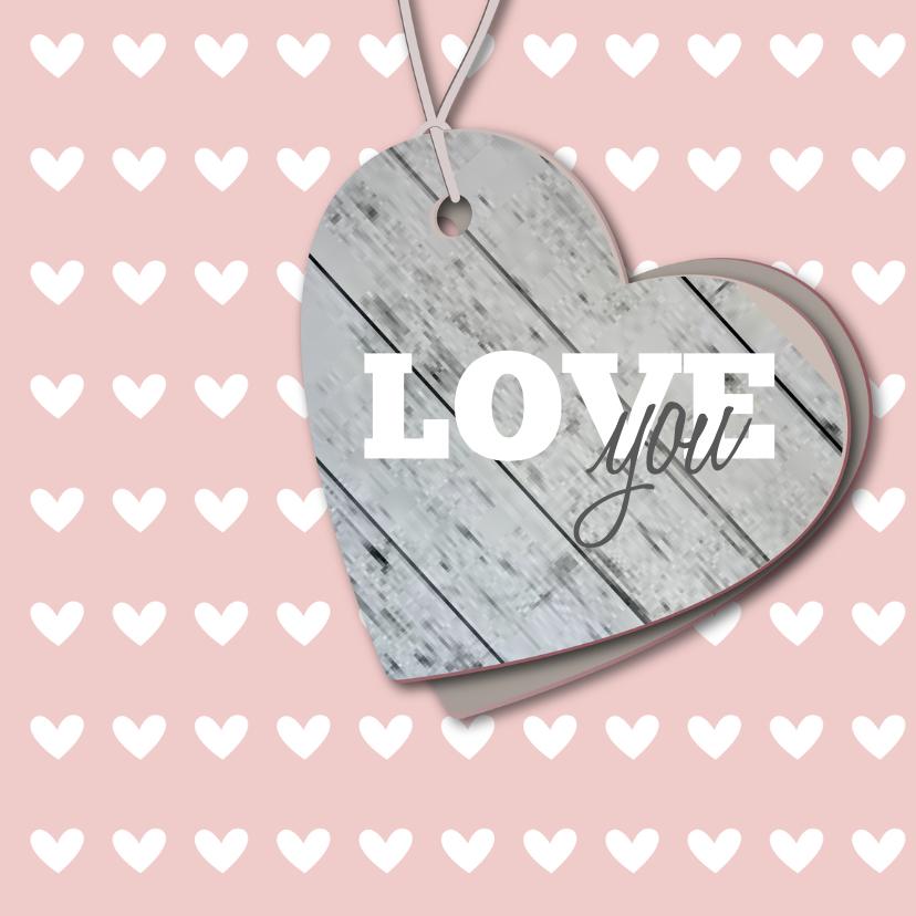 Liefde kaarten - Love you liefdeskaart hartje