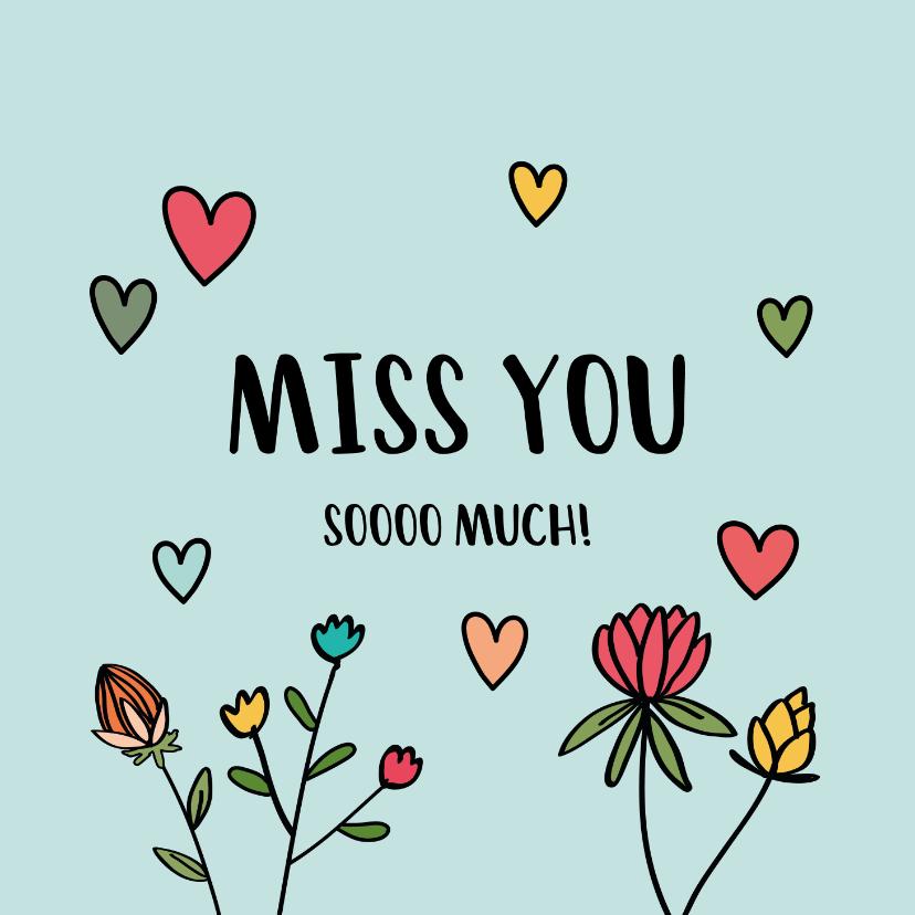 Liefde kaarten - Miss you so much - hearts and flowers - mis je kaart
