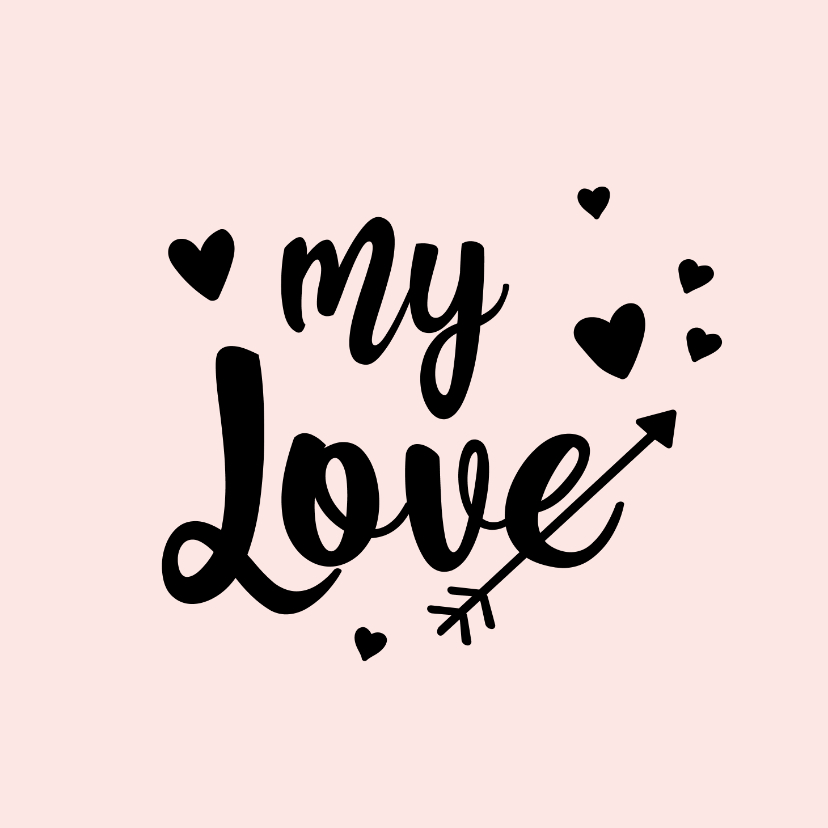 Liefde kaarten - My Love - positive - liefde kaart