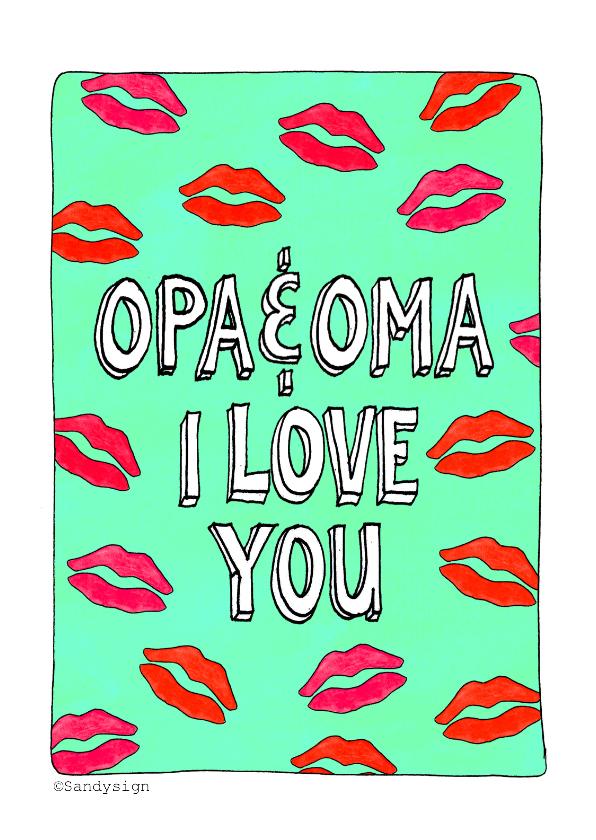Liefde kaarten - Opa &Oma I love you - SD