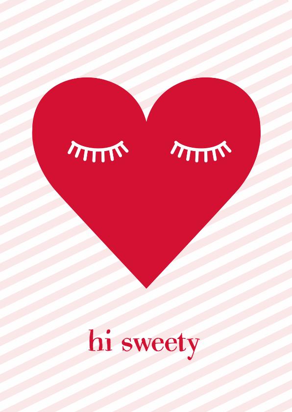 Liefde kaarten - Valentijnskaart Hi Sweety