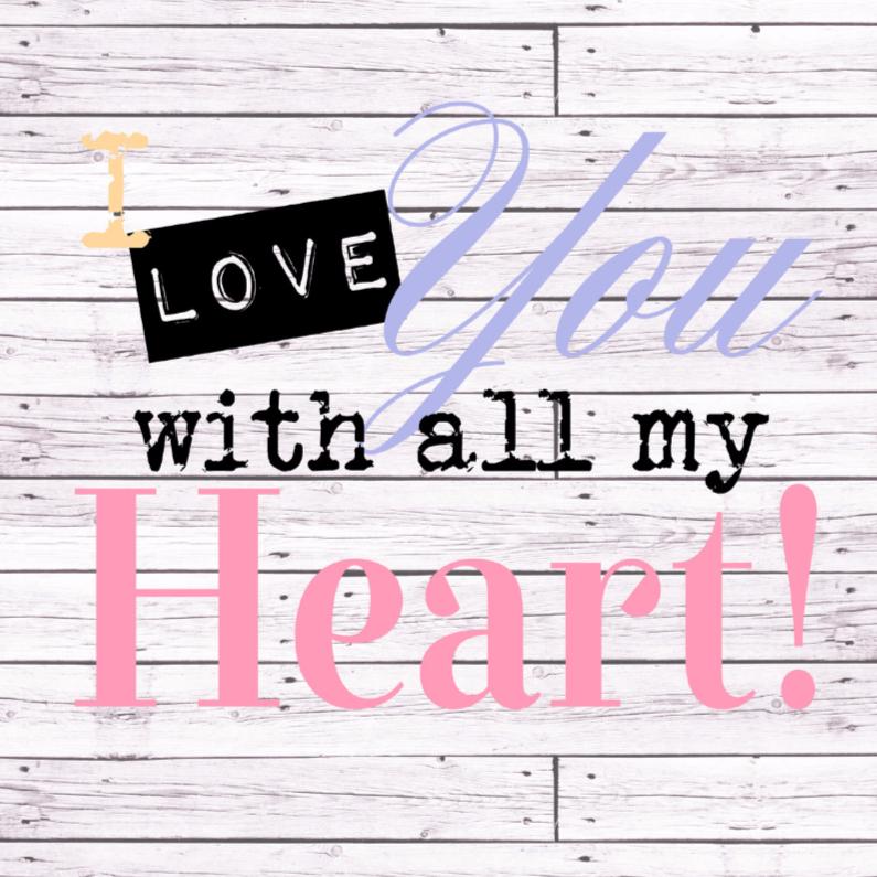 Liefde kaarten - Woorden I love you... Kleur - BK