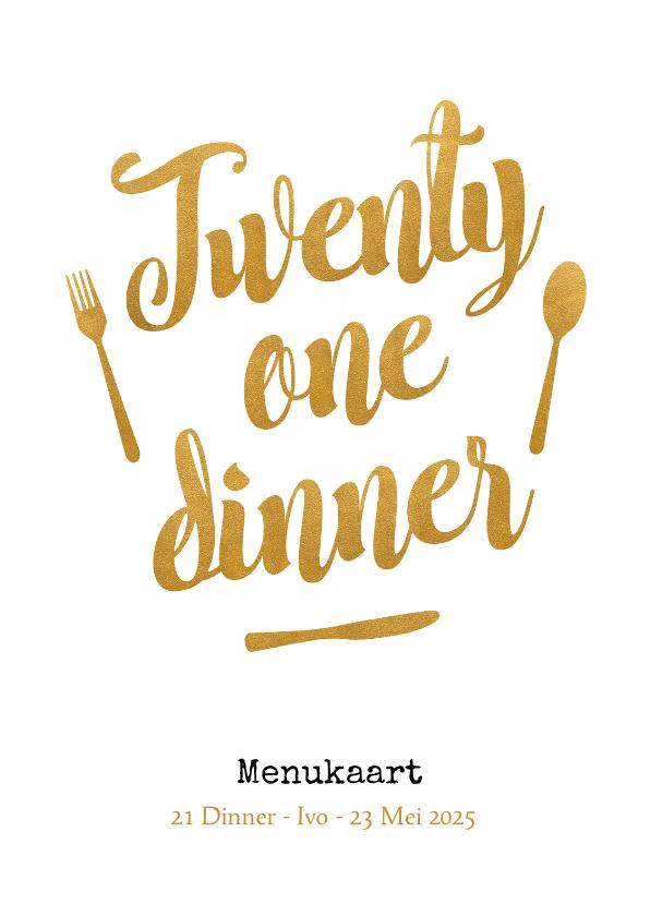 Menukaarten - Menukaart 21 dinner met gouden tekst en bestek