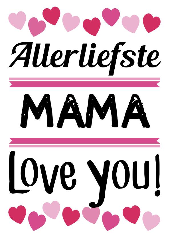 Moederdag kaarten - Allerliefste mama of eigen naam