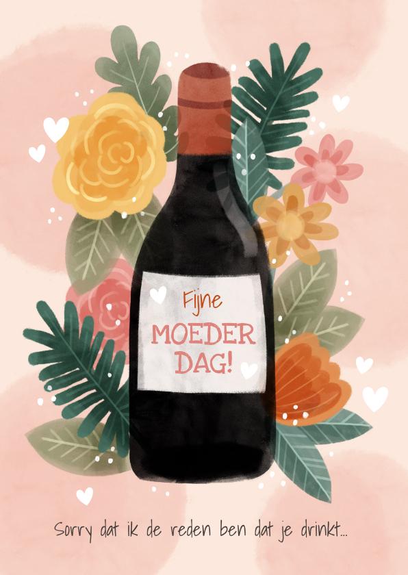 Moederdag kaarten - Grappige moederdag kaart met bloemen, plantjes en fles wijn