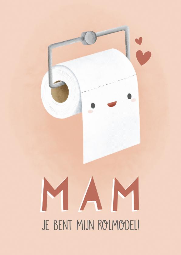 Moederdag kaarten - Grappige moederdag kaart wc rol 'Mam je bent mijn rolmodel'