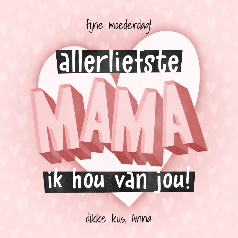 Moederdag kaarten - Hippe moederdag kaart typografie Allerliefste mama hartjes
