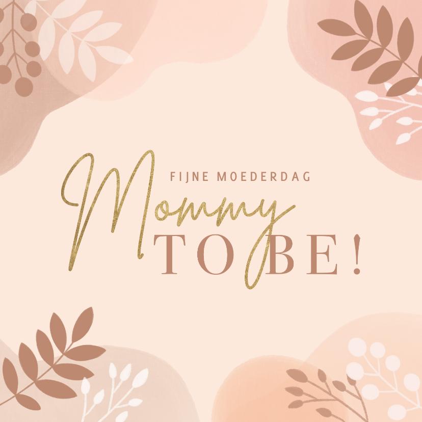 Moederdag kaarten - Hippe Mommy to be moederdag kaart met plantjes en typo