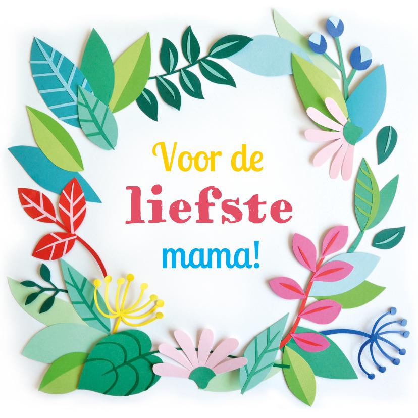 Moederdag kaarten - liefste mama! bloemen