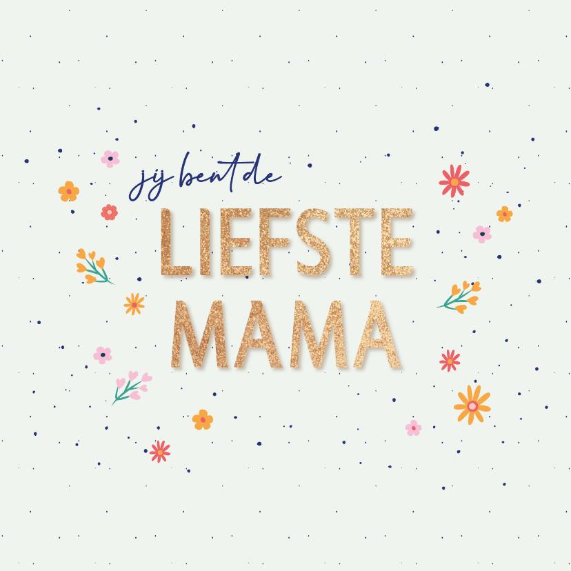 Moederdag kaarten - Liefste mama - flowers and dots - moederdagkaart