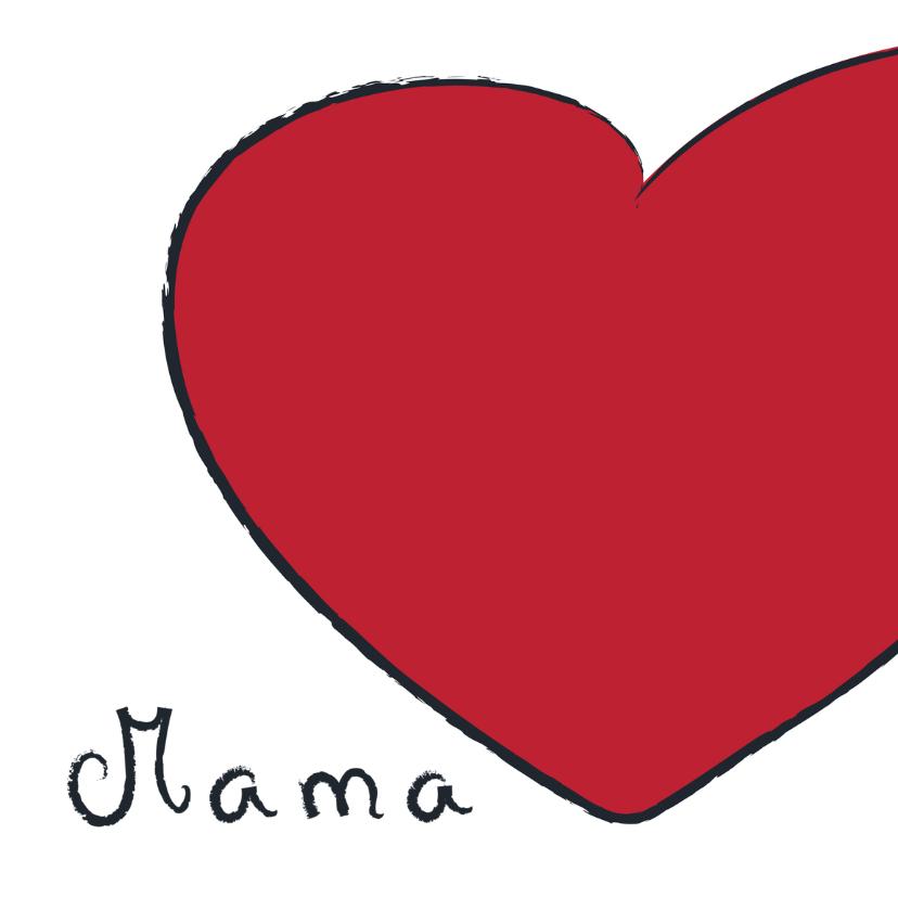 Moederdag kaarten - Mama hart rood