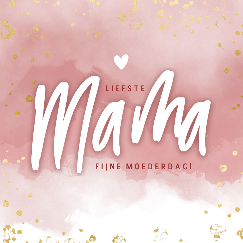Moederdag kaarten - Moederdag kaart liefste mama roze waterverf gouden spetters