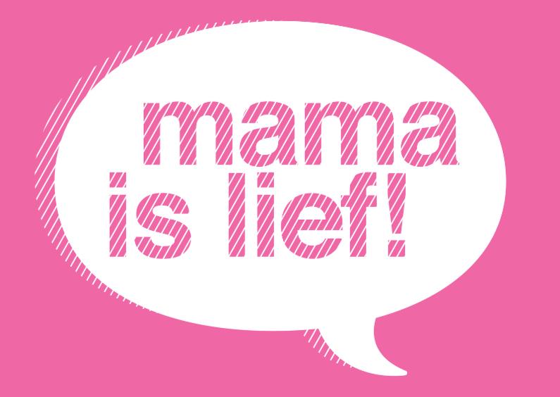 Moederdag kaarten - Moederdag Spreekwolk Mama