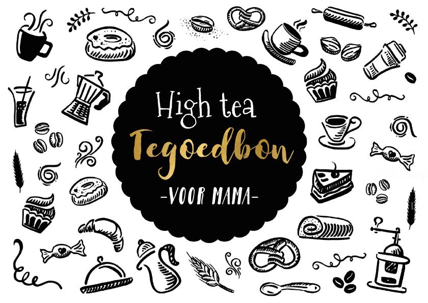 Moederdag kaarten - Moederdag tegoedbon voor een high tea zwart wit goud